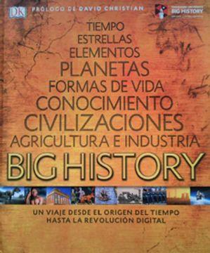 portada Big History. Un Viaje Desde el Origen del Tiempo (Dk) (Td)