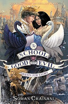 portada The School for Good and Evil #4: Quests for Glory (libro en Inglés)