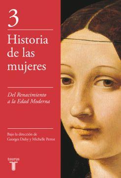 portada Historia de las Mujeres 3: Del Renacimiento a la Edad Moderna
