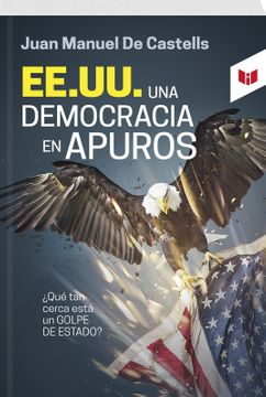 portada EEUU UNA DEMOCRACIA EN APUROS