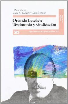 portada Orlando Letelier. Testimonio y vindicación