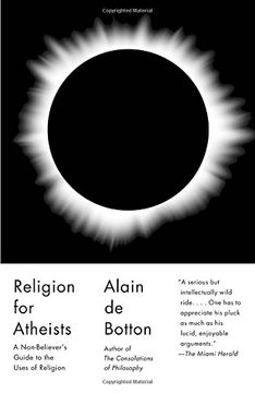 portada Religion for Atheists: A Non-Believer's Guide to the Uses of Religion (libro en Inglés)