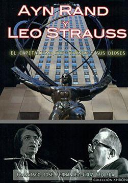 portada Ayn Rand Y Leo Strauss. El Capitalismo Sus Tiranos Y Sus Dioses (Khronos)