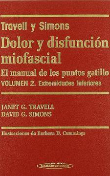 portada Dolor y Disfunción Miofascial. El Manual de los Puntos Gatillo. 2 Volúmenes.