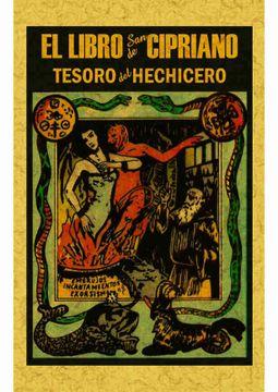 portada Libro de san Cipriano: Libro Completo de Verdadera Magia o sea el Tesoro del Hechicero