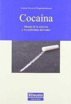 portada Cocaina: Manejo de la Adiccion y los Problemas Derivados