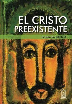 portada El Cristo Preexistente