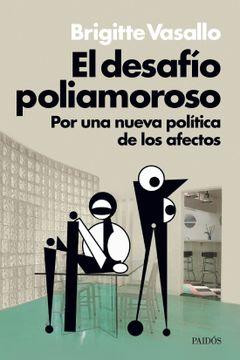 portada Desafio Poliamoroso por una Nueva Politica de los Afectos