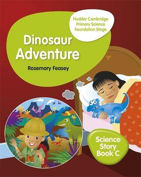 portada Hodder Cambridge Primary Science Story Book c Foundation Stage Dinosaur Adventure (libro en Inglés)