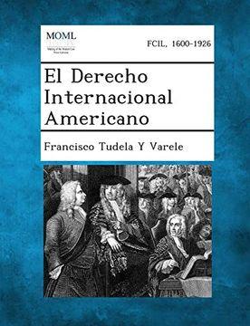 portada El Derecho Internacional Americano