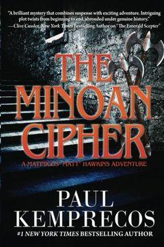 "portada The Minoan Cipher: Volume 2 (A Matinicus ""Matt"" Hawkins Adventure)"