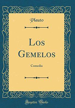 portada Los Gemelos: Comedia (Classic Reprint)
