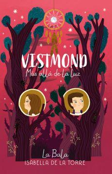 portada Vistmond 2: Mas Alla de la luz