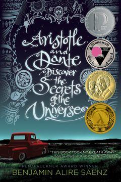 portada Aristotle and Dante Discover the Secrets of the Universe (libro en Inglés)