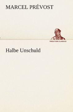 portada Halbe Unschuld (TREDITION CLASSICS)