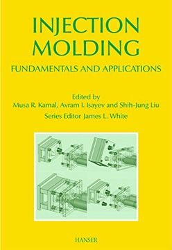 portada Injection Molding: Fundamentals and Applications (Polymer Processing Society, Progress in Polymer Processing) (libro en Inglés)