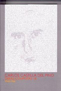 portada Carlos Castilla del Pino. Obras completas I y II. 1946-1966