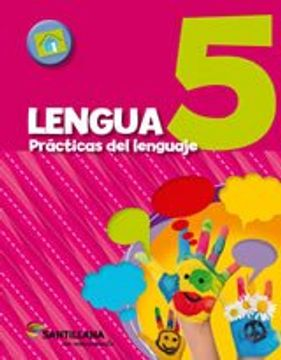 portada Lengua 5 Santillana Practicas del Lenguaje en Movimiento