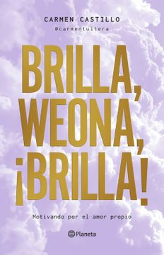 portada Brilla, Weona, ¡Brilla!