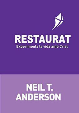 portada Restaurat: Experimenta la Vida amb Crist (libro en Catalán)