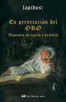 portada En Persecucion el oro - Alquimia en Teoria y Prac.