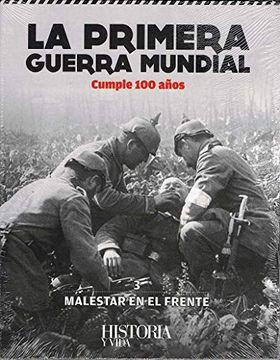 portada La Primera Guerra Mundial cumple 100 años. Libro 3: Malestar en el frente