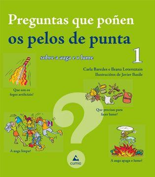 portada Preguntas que poñen os pelos de punta 1: Sobre a auga e o lume (Infantil)