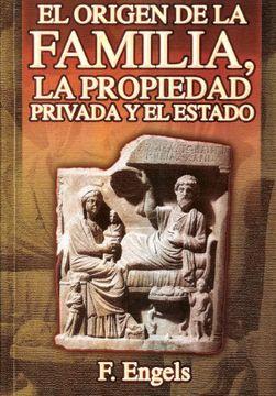 portada El Origen de la Familia, la Propiedad Privada y el Estado