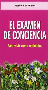 portada El examen de conciencia: Para vivir como redimidos (Orientale Lumen)