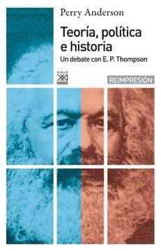 portada Teoría, Política e Historia: Un Debate con e. P. Thompson