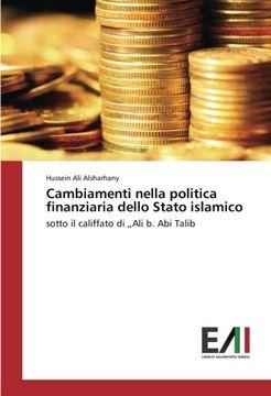 portada Cambiamenti nella politica finanziaria dello Stato islamico: sotto il califfato di Ali b. Abi Talib