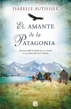 portada El Amante de la Patagonia