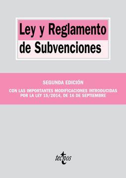 portada Ley y Reglamento de Subvenciones (Derecho - Biblioteca de Textos Legales)