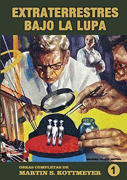 portada Obras Completas de Martin Kottmeyer. 1: Extraterrestres Bajo la Lupa