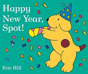 portada Happy new Year, Spot! (libro en Inglés)