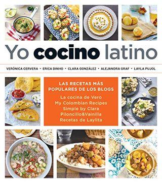portada Yo Cocino Latino: Las Mejores Recetas de Cinco Populares Blogs de Cocina Hispana