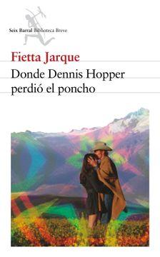 portada Donde Dennis Hopper Perdió el Poncho