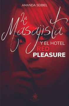 portada La Masajista y el Hotel red Pleasure