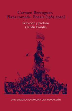portada Carmen Berenguer. Plaza Tomada. Poesía Reunida (1983-2020)