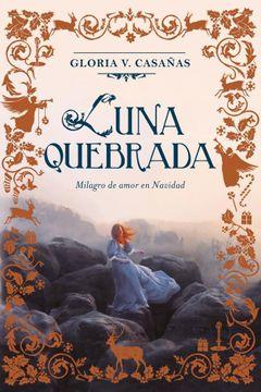 portada Luna Quebrada  ( Libro 2 de la Trilogia Tres Lunas de Navidad )