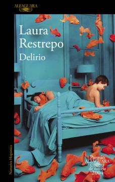 portada Delirio (Premio Alfaguara de Novela 2004) (Hispanica)
