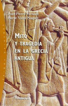 portada Mito y Tragedia en la Grecia Antigua Vol. Ii