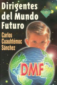 portada Dirigentes del Mundo Futuro