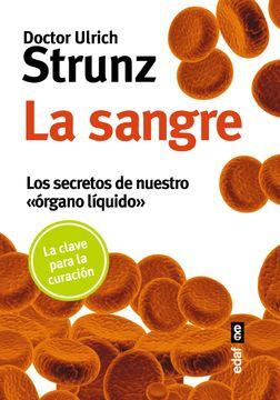 portada La Sangre: Los Secretos de Nuestro Organo Liquido