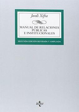 portada Manual De Relaciones Públicas E Institucionales (derecho - Biblioteca Universitaria De Editorial Tecnos)