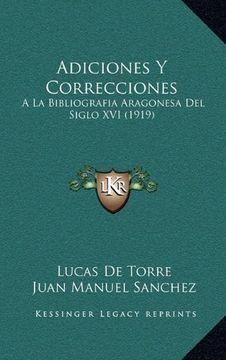 portada Adiciones y Correcciones: A la Bibliografia Aragonesa del Siglo xvi (1919)