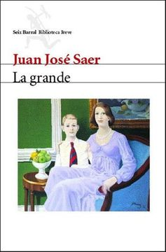 portada Grande, la (Seix Barral Biblioteca Breve)