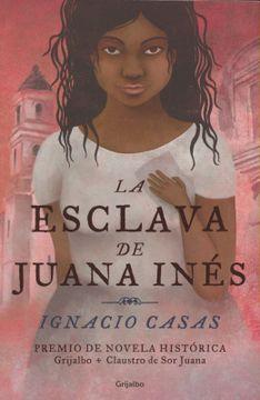 portada Esclava de Juana Ines, la