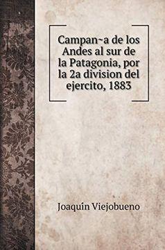 portada Campaña de los Andes al sur de la Patagonia, por la 2a Division del Ejercito, 1883 (Military History Books)