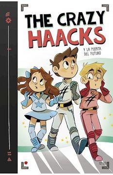 portada The Crazy Haacks y la Puerta del Futuro